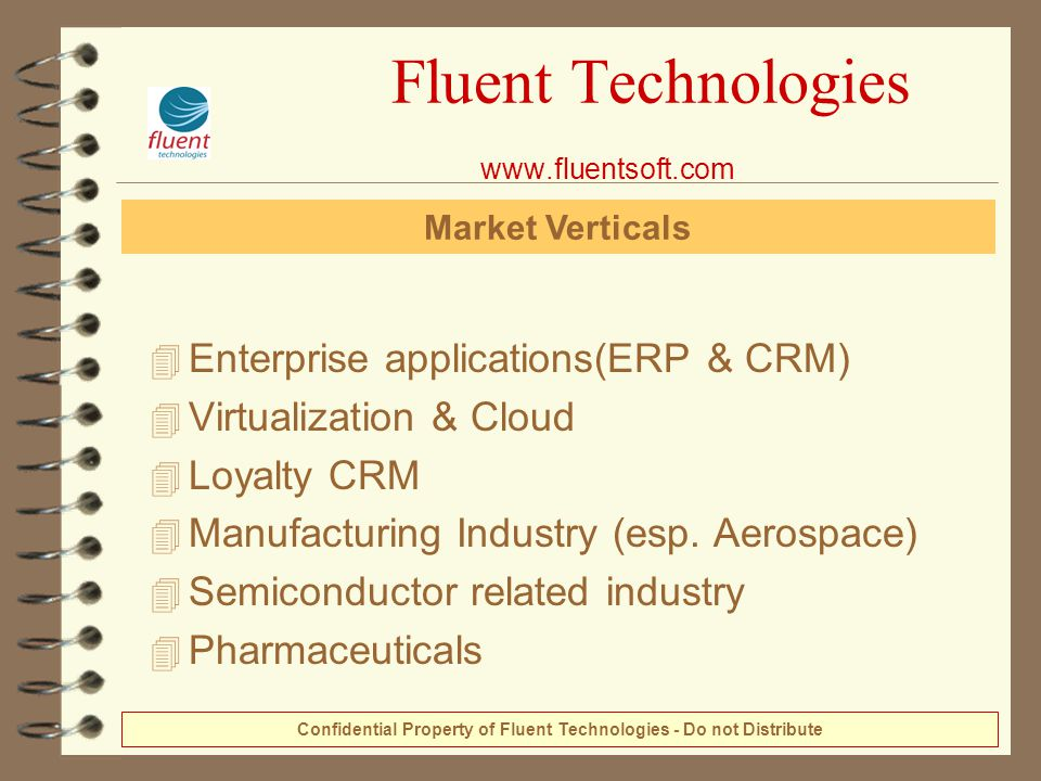 4 Enterprise applications(ERP & CRM) 4 Virtualization & Cloud 4 Loyalty CRM 4 Manufacturing Industry (esp. Aerospace) 4 Semiconductor related industry