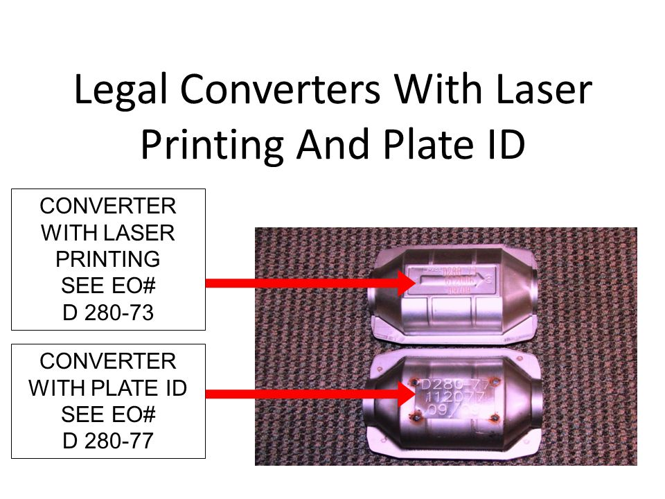 Legal Converters With Laser Printing And Plate ID CONVERTER WITH LASER PRINTING SEE EO# D 280-73 CONVERTER WITH PLATE ID SEE EO# D 280-77