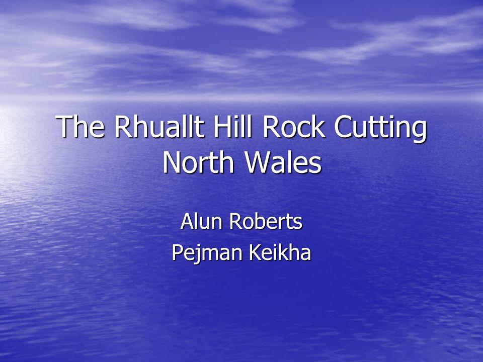 The Rhuallt Hill Rock Cutting North Wales Alun Roberts Pejman Keikha