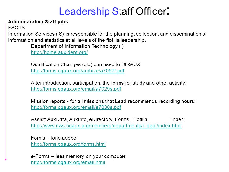 Leadership Staff Officer : Administrative Staff jobs FSO-IS Information Services (IS) is responsible for the planning, collection, and dissemination o