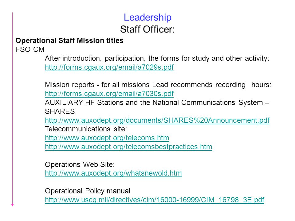 Leadership Staff Officer: Operational Staff Mission titles FSO-CM After introduction, participation, the forms for study and other activity: http://fo