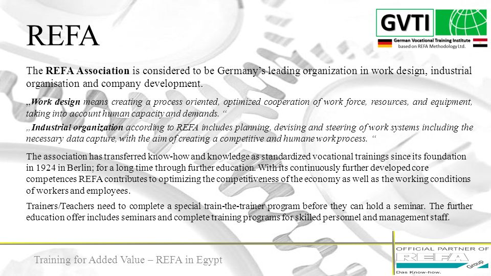 """REFA 5 The REFA Association is considered to be Germany's leading organization in work design, industrial organisation and company development. """"Work"""