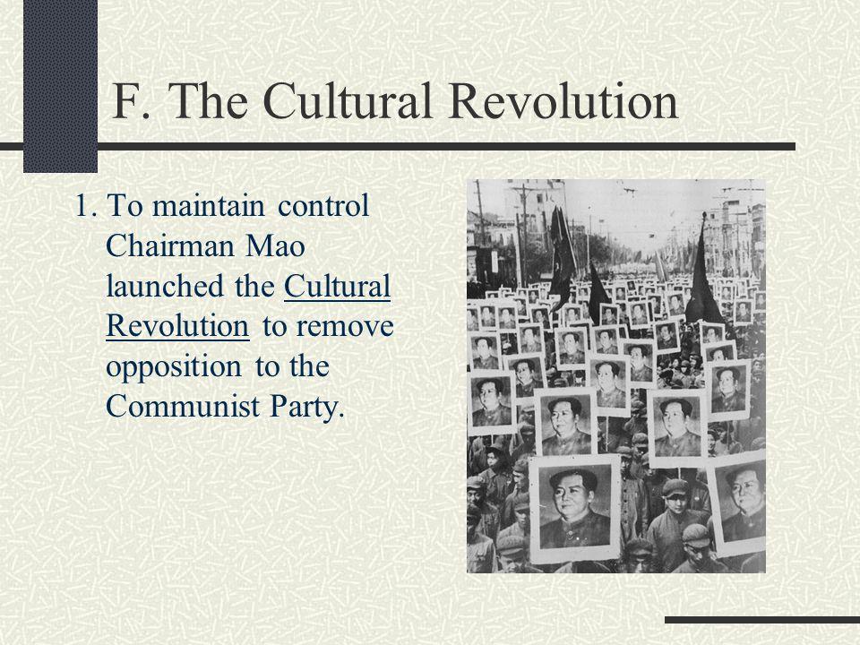 F. The Cultural Revolution 1.