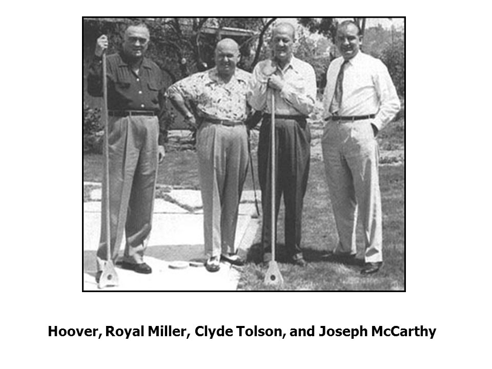 Hoover, Royal Miller, Clyde Tolson, and Joseph McCarthy