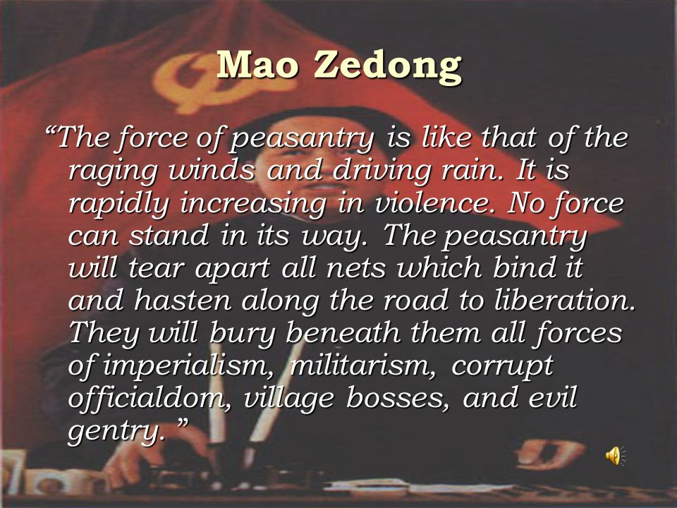 The Rise of Mao Zedong Jiang's government was a failure Jiang's government was a failure Peasants supported the Chinese Communist Party. Peasants supp