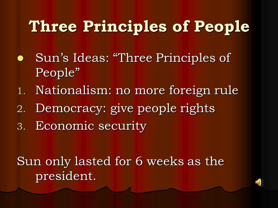 Three Principles of People Sun's Ideas: Three Principles of People Sun's Ideas: Three Principles of People 1.