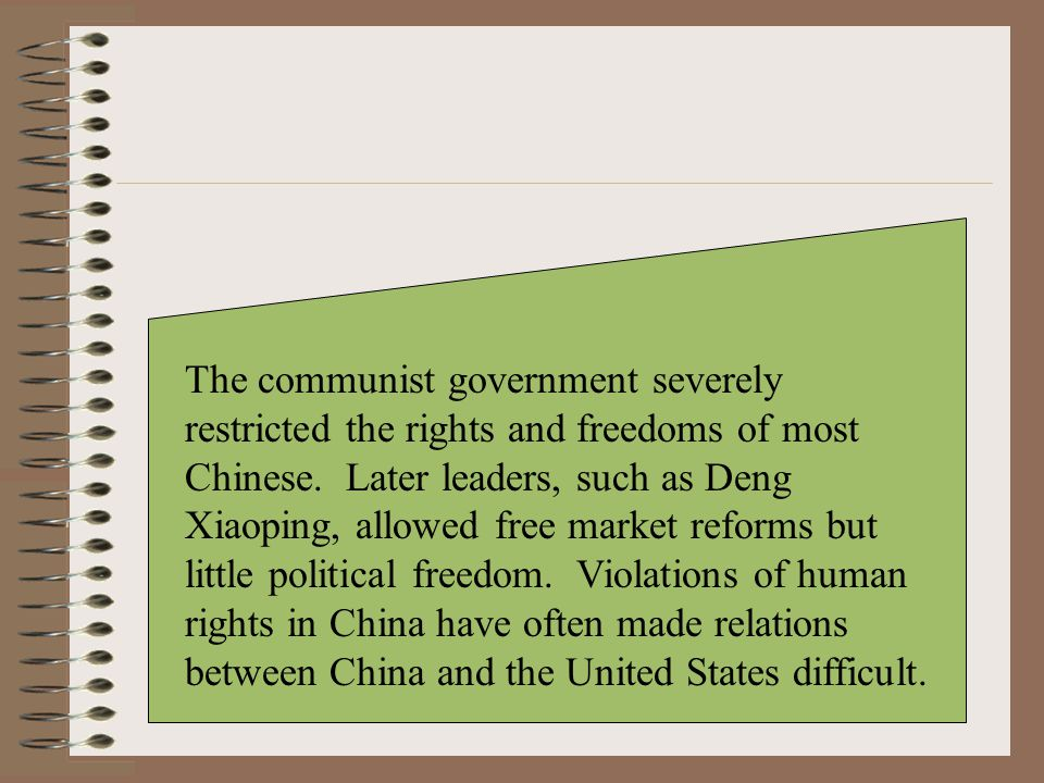 The communist government severely restricted the rights and freedoms of most Chinese.