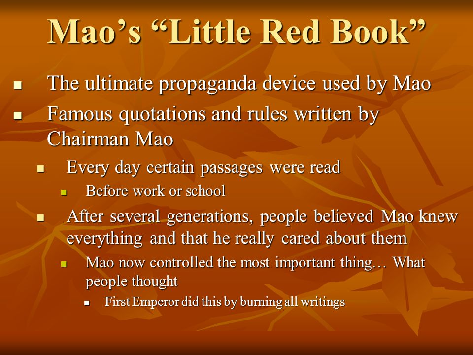 """Mao's """"Little Red Book"""" The ultimate propaganda device used by Mao The ultimate propaganda device used by Mao Famous quotations and rules written by C"""