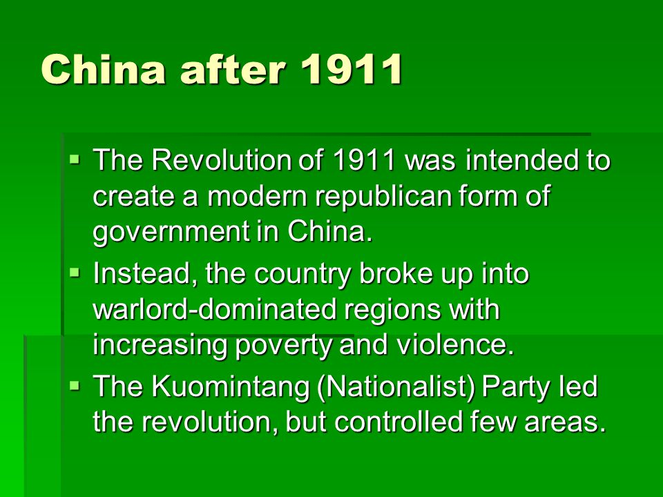 Kuomintang Party  Sun Yat-sen was the main leader of the 1911 Revolution and the Nationalist Party (KMT).