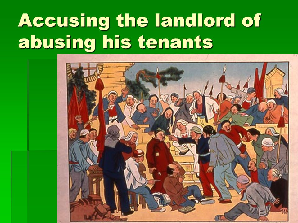 Accusing the landlord of abusing his tenants