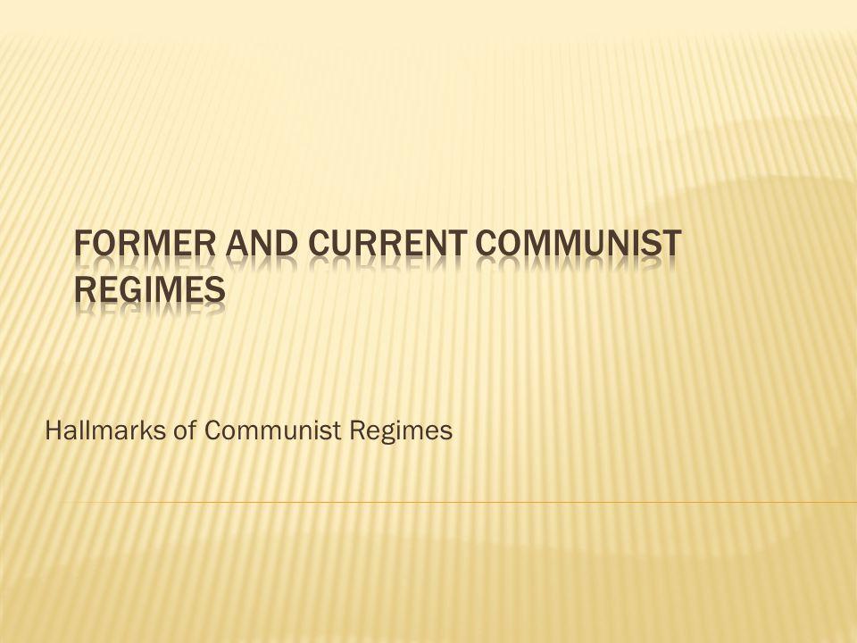 Hallmarks of Communist Regimes