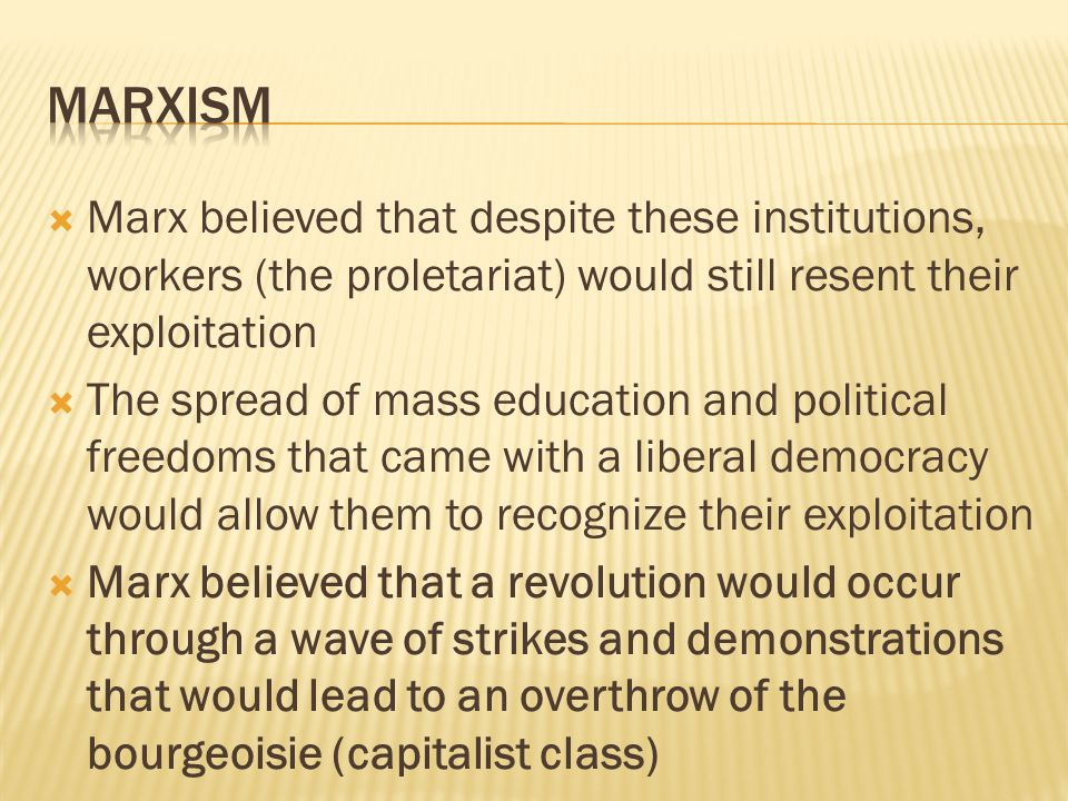  The revolution would be followed by a transitional period, the dictatorship of the proletariat  The means of production would be taken over and run collectively and the resources would be redistributed equally  Afterward, the society would move into communism; at this point, there would be no need for government because people would work freely and efficiently because they were freed of ownership