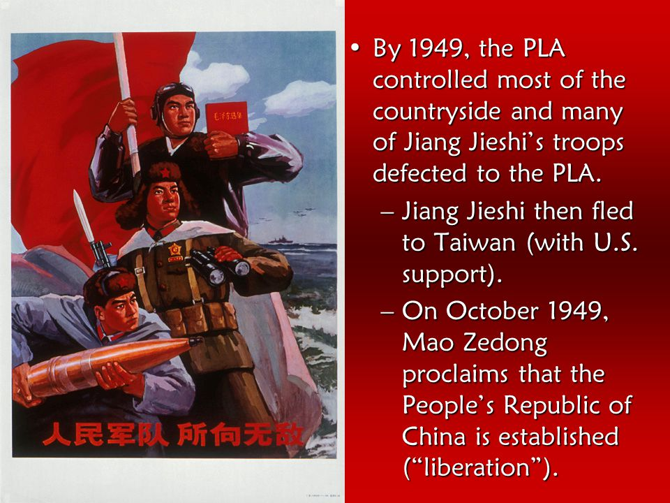 By 1949, the PLA controlled most of the countryside and many of Jiang Jieshi's troops defected to the PLA.By 1949, the PLA controlled most of the coun