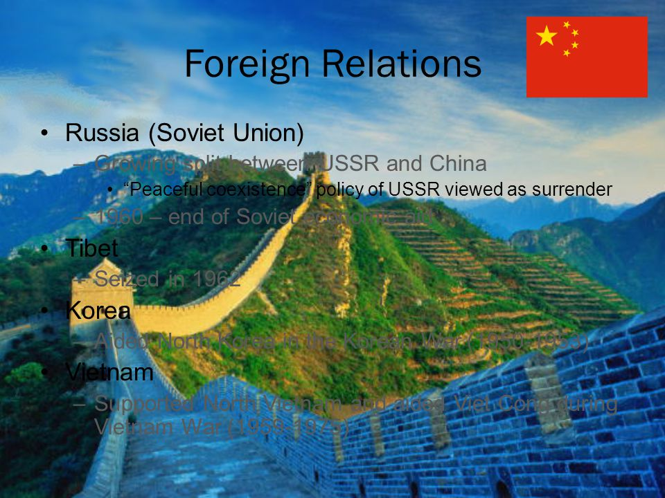 "Foreign Relations Russia (Soviet Union) –Growing split between USSR and China ""Peaceful coexistence"" policy of USSR viewed as surrender –1960 – end of"