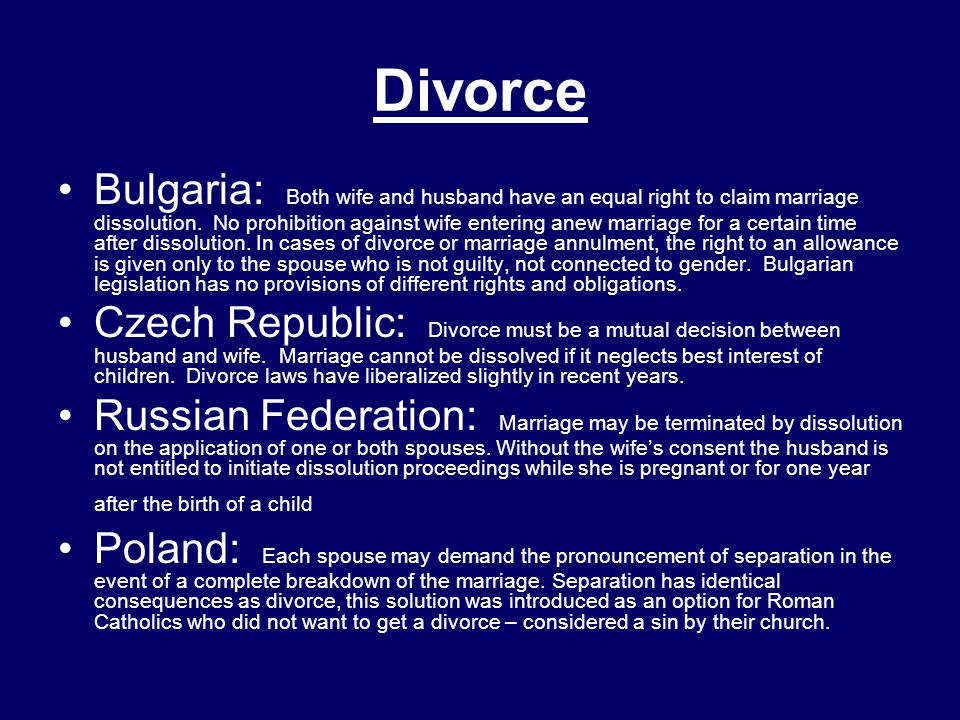 Divorce Bulgaria: Both wife and husband have an equal right to claim marriage dissolution.
