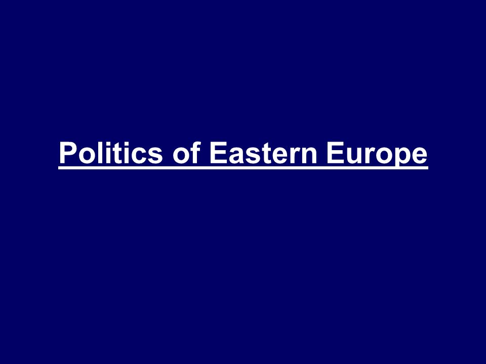 Politics of Eastern Europe