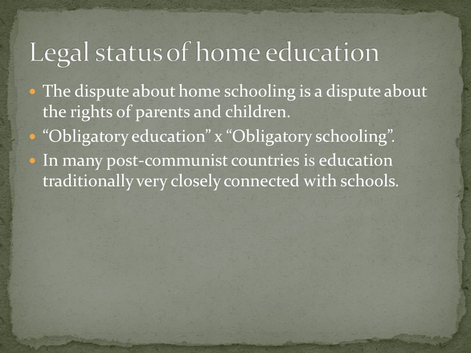The dispute about home schooling is a dispute about the rights of parents and children.