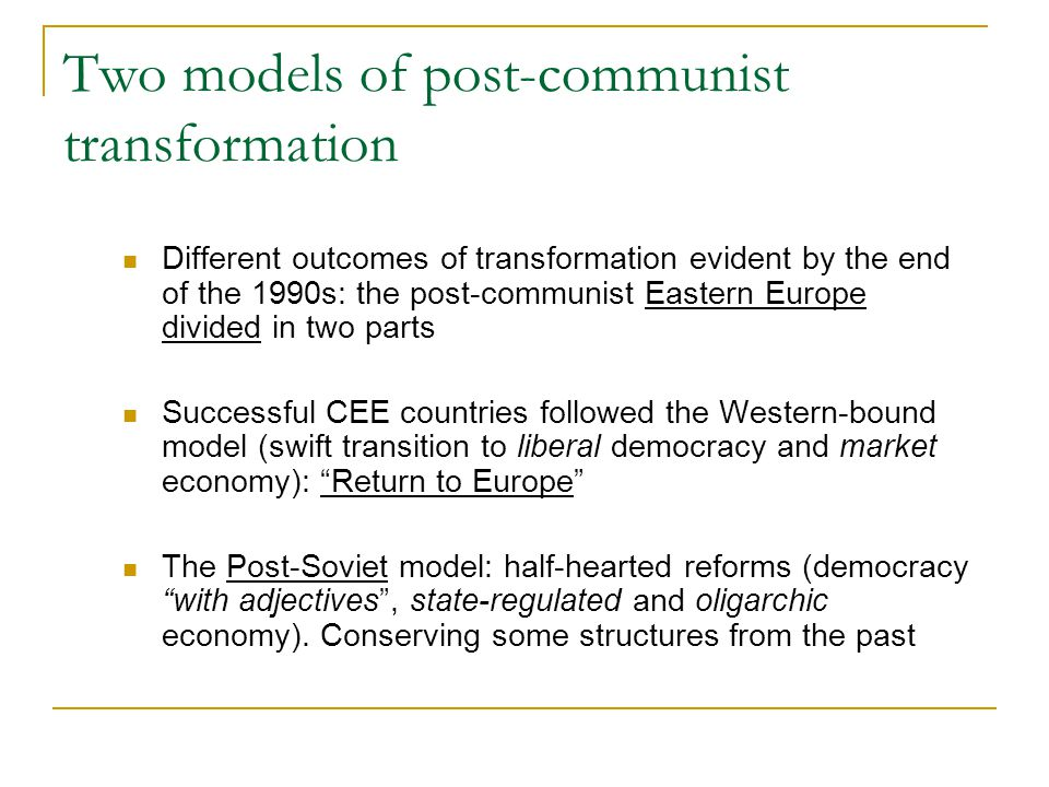 A country at the cross-roads Both alternative transformation models available to Ukraine Ukrainian foreign trajectory problem: multi-vectorism (the East-and-West integration policy) Most governments attempted to imitate the West structures and follow the Post-Soviet developmental patterns simultaneously East or West?