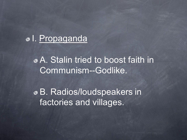 C.Movies/schools, public heard about Communist success.