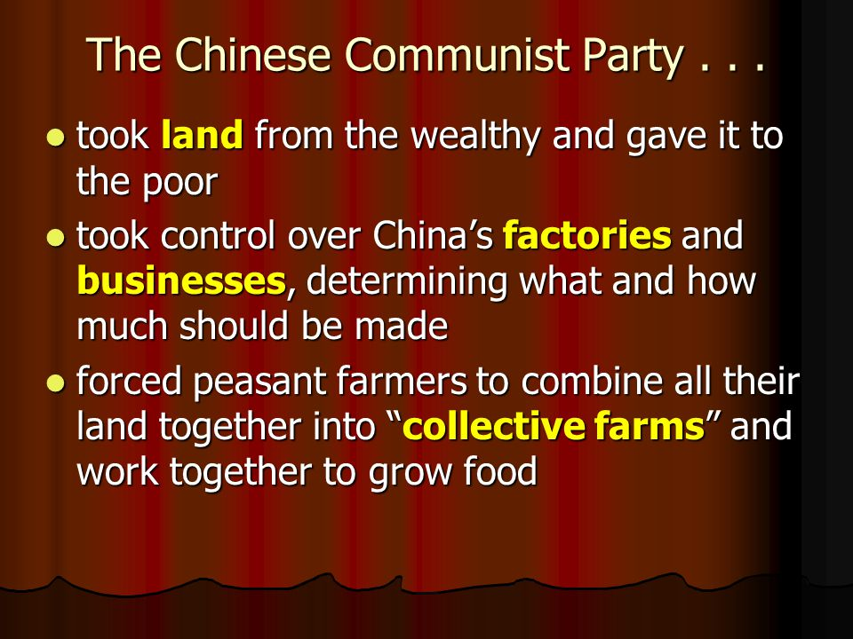 The Chinese Communist Party...