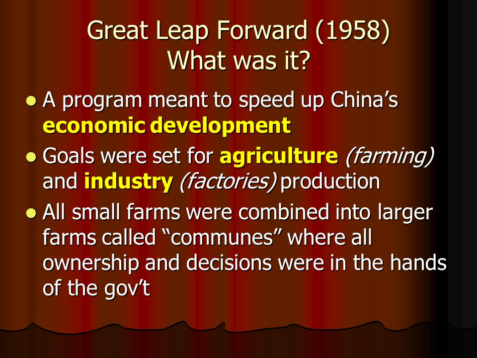 Great Leap Forward (1958) What was it.