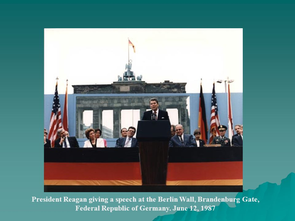 President Reagan giving a speech at the Berlin Wall, Brandenburg Gate, Federal Republic of Germany. June 12, 1987