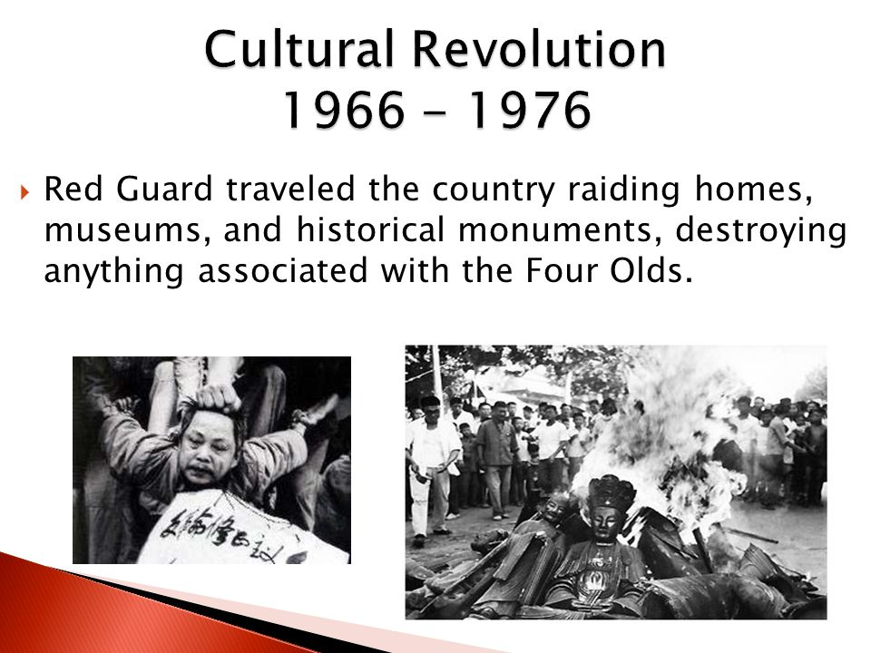  Red Guard traveled the country raiding homes, museums, and historical monuments, destroying anything associated with the Four Olds.