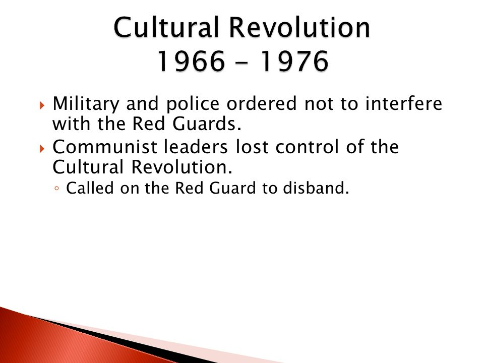  Military and police ordered not to interfere with the Red Guards.