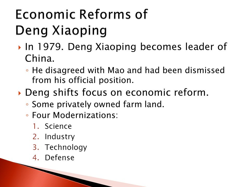  In 1979. Deng Xiaoping becomes leader of China.