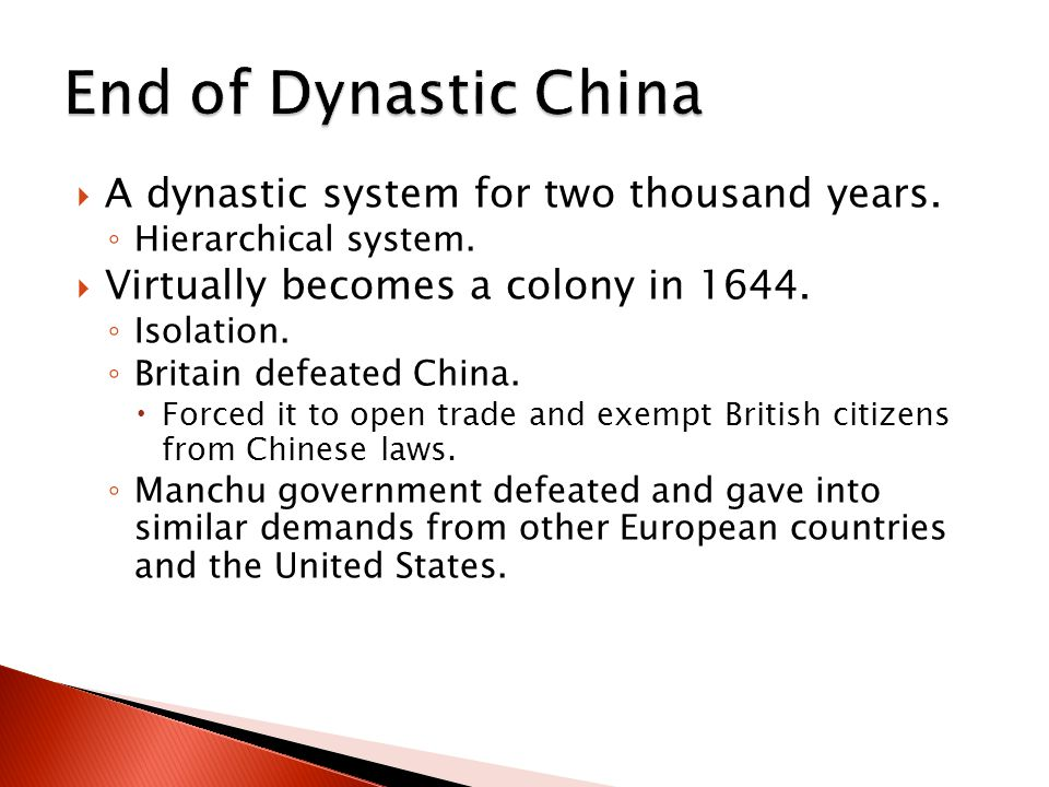  A dynastic system for two thousand years. ◦ Hierarchical system.