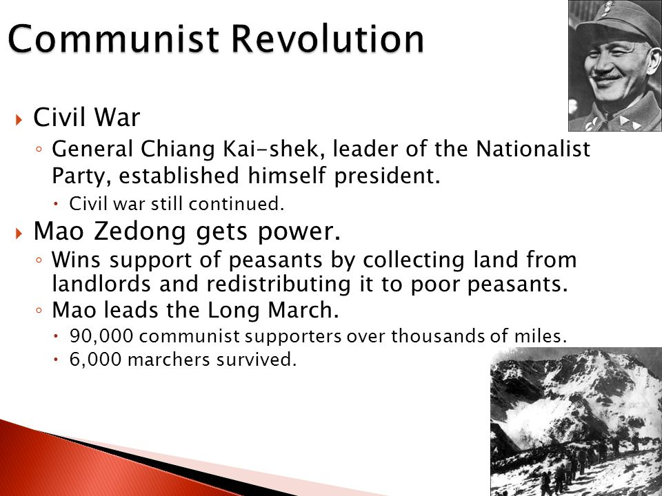  From 1937–1949 Chiang Kai- shek and Mao unite armies their armies to defeat the Japanese who occupied China.