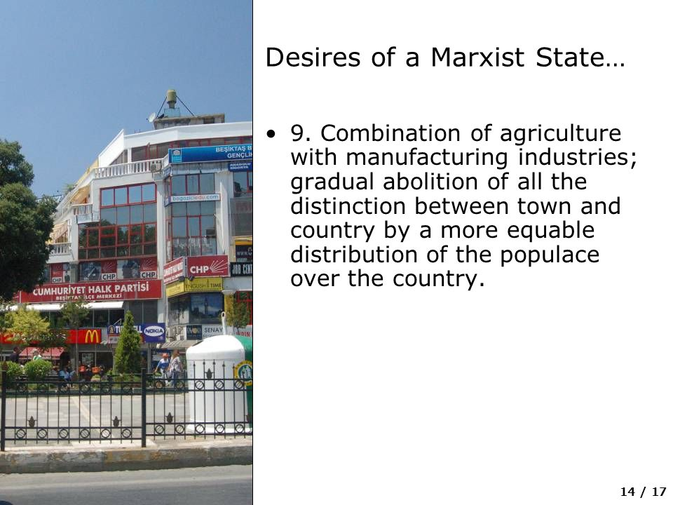 14 / 17 Desires of a Marxist State… 9.