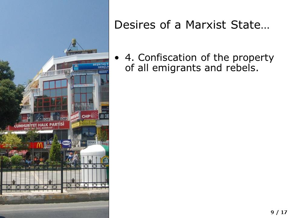 10 / 17 Desires of a Marxist State… 5.