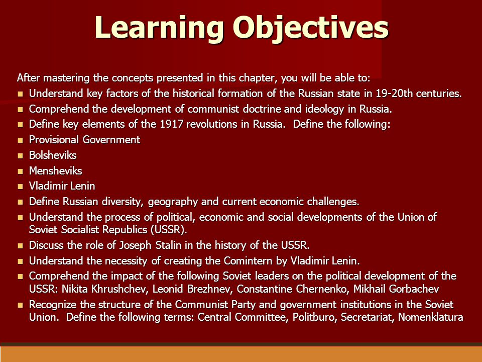 Learning Objectives After mastering the concepts presented in this chapter, you will be able to: Understand key factors of the historical formation of
