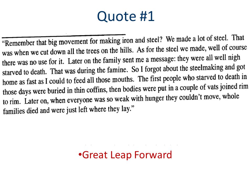 Quote #1 Fall of Dynastic China Communist Revolution Great Leap Forward Cultural Revolution