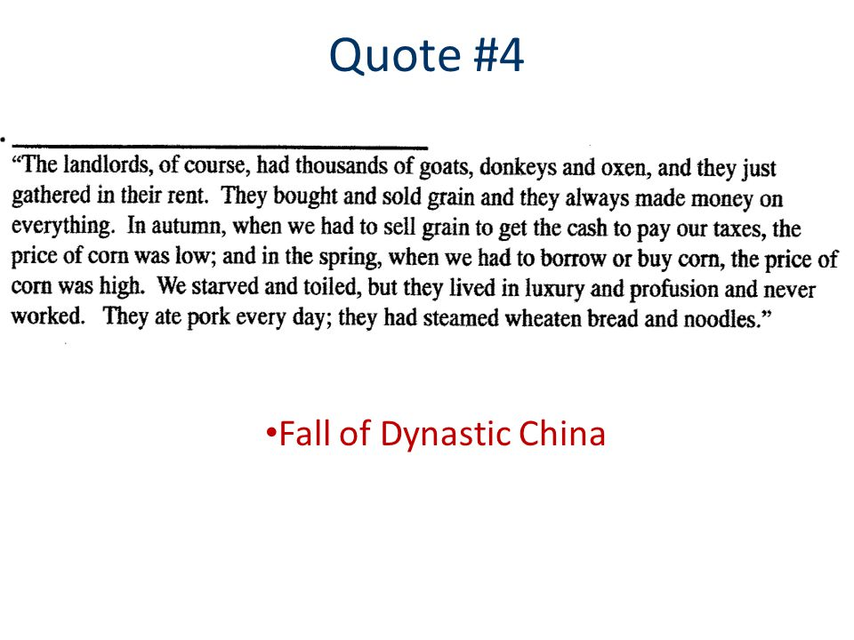 Quote #4 Fall of Dynastic China Communist Revolution Great Leap Forward Cultural Revolution