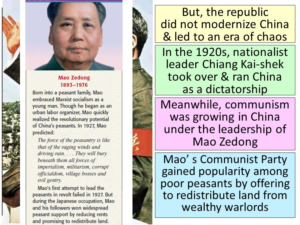 But, the republic did not modernize China & led to an era of chaos In the 1920s, nationalist leader Chiang Kai-shek took over & ran China as a dictato