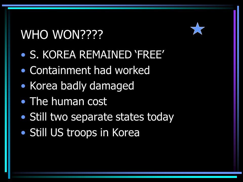 WHO WON . S.