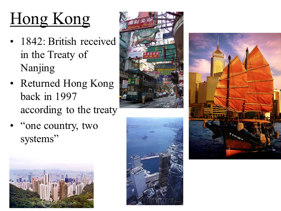 """Hong Kong 1842: British received in the Treaty of Nanjing Returned Hong Kong back in 1997 according to the treaty """"one country, two systems"""""""