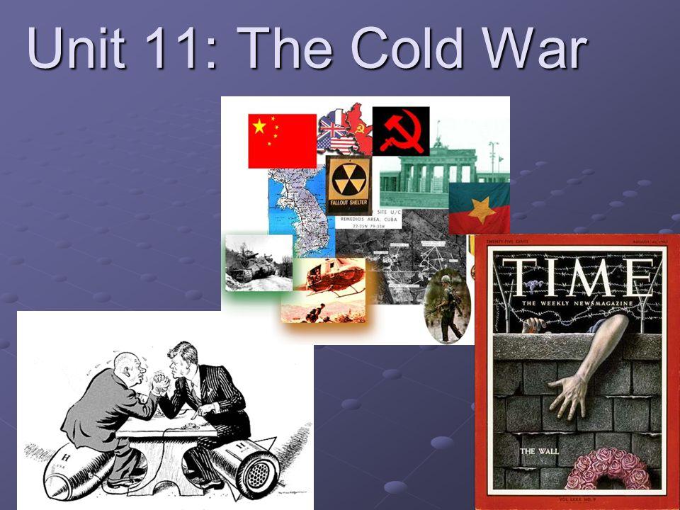 Unit 11: The Cold War