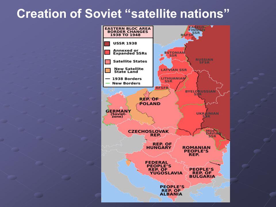 Creation of Soviet satellite nations