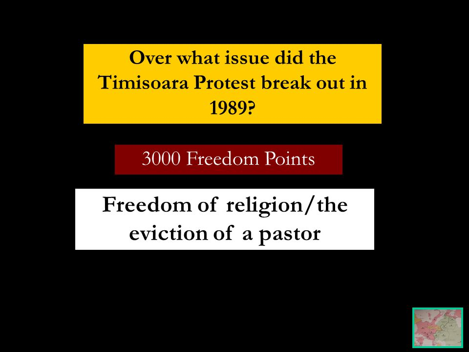 3000 Freedom Points Over what issue did the Timisoara Protest break out in 1989.