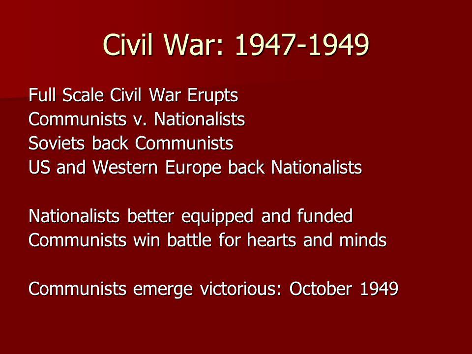 Civil War: 1947-1949 Full Scale Civil War Erupts Communists v.
