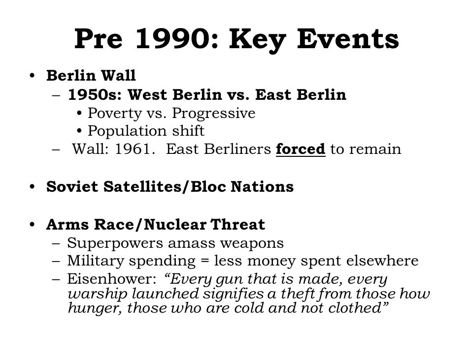 Pre 1990: Key Events Berlin Wall – 1950s: West Berlin vs.