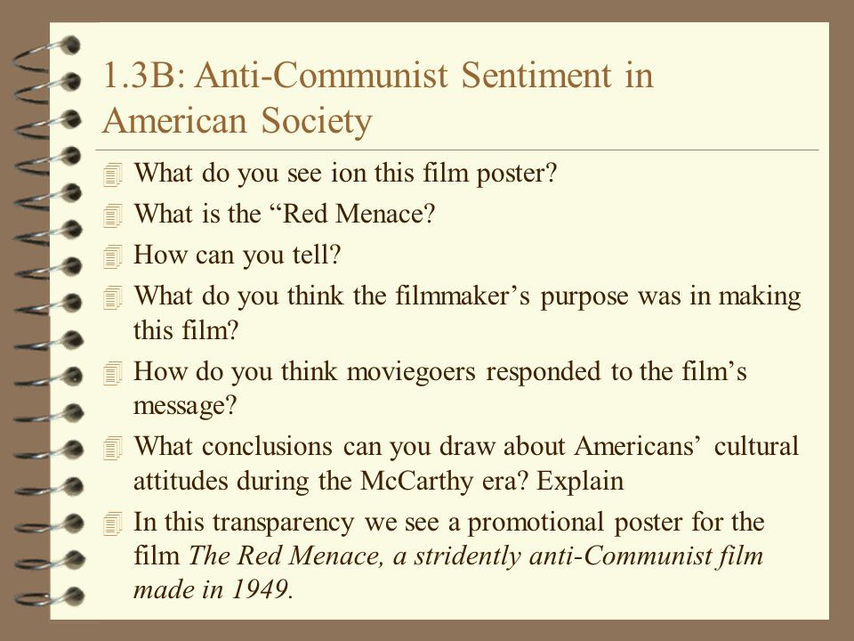1.3B: Anti-Communist Sentiment in American Society 4 What do you see ion this film poster.