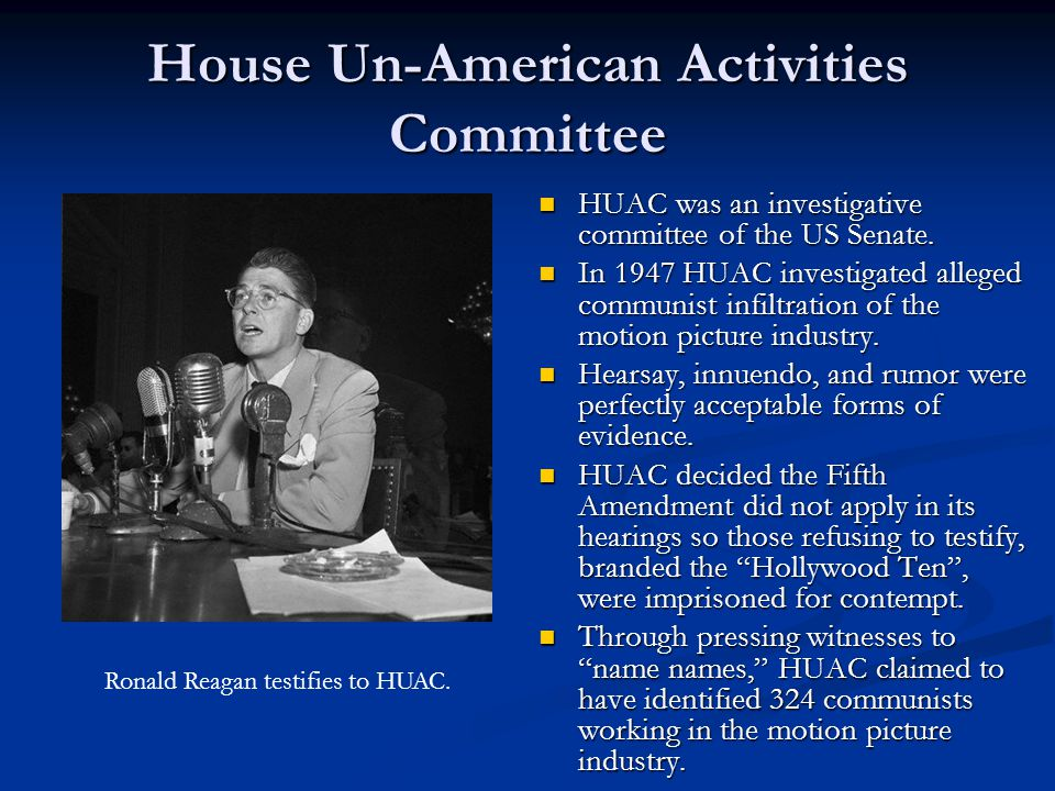House Un-American Activities Committee HUAC was an investigative committee of the US Senate.