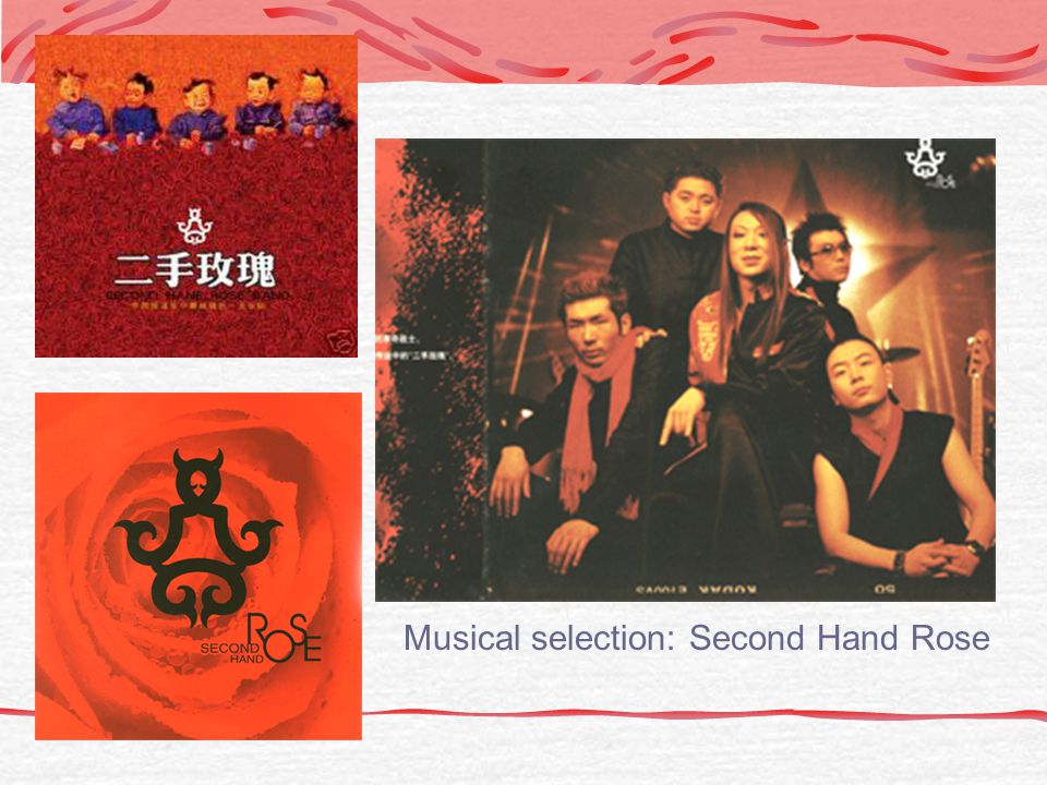Musical selection: Second Hand Rose