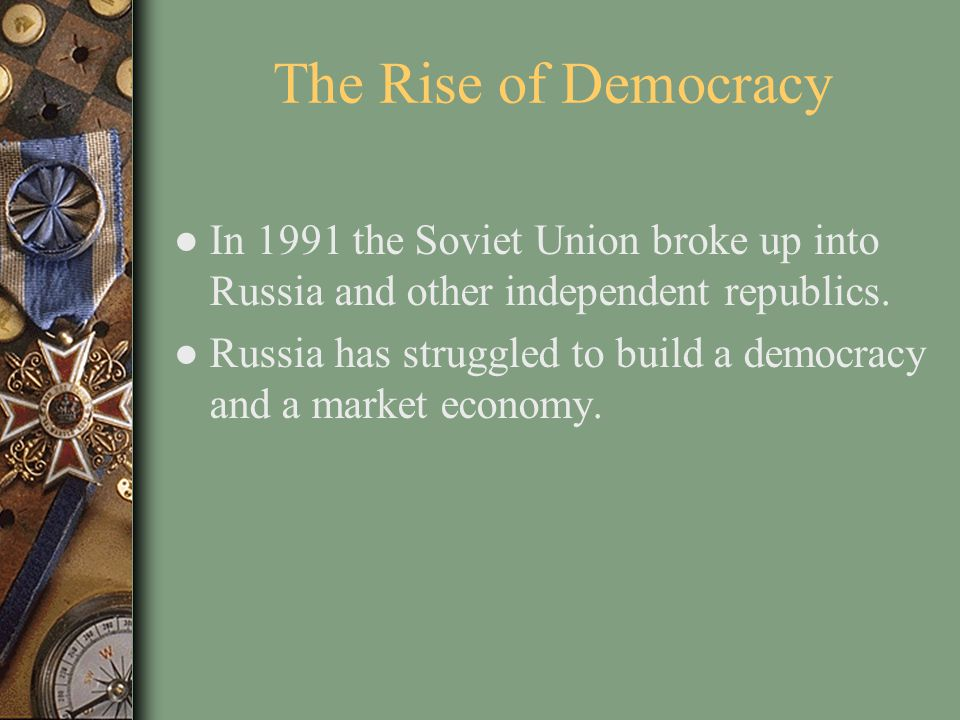 The Soviet Union ● Under the Communist Party, the government ran all areas of economic life. ● After World War II, the Soviet Union and the United Sta