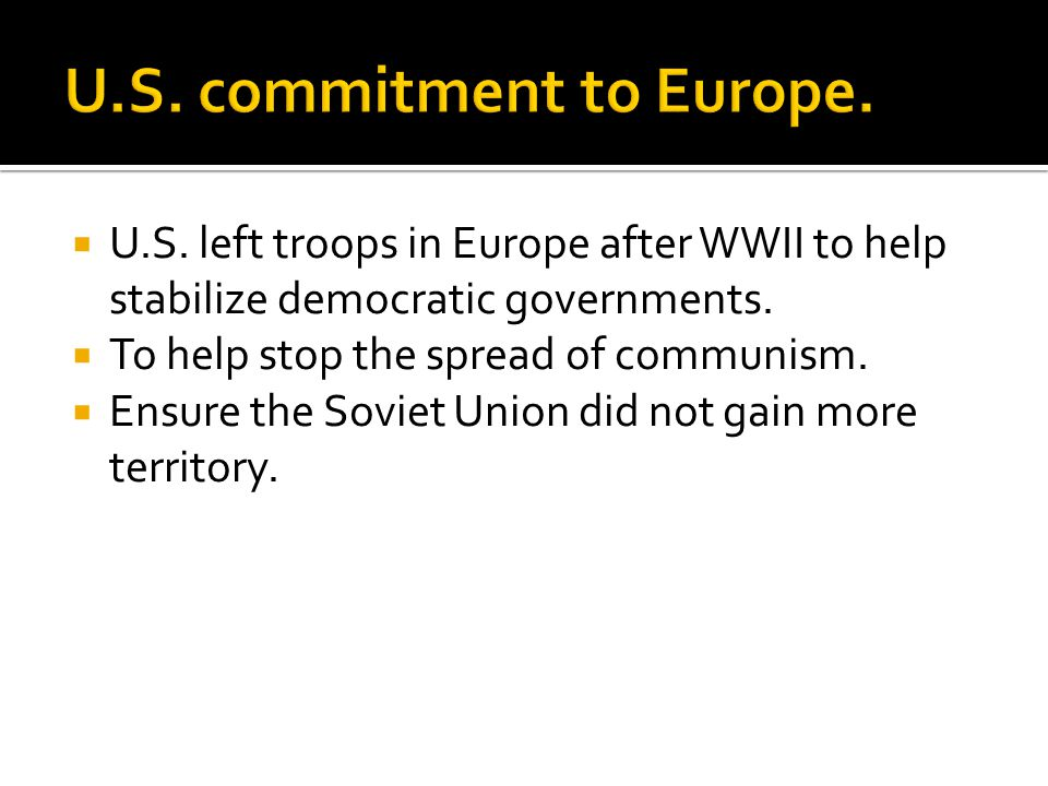  March 12, 1947 Truman asked for money to fight communist aggression in Turkey and Greece.