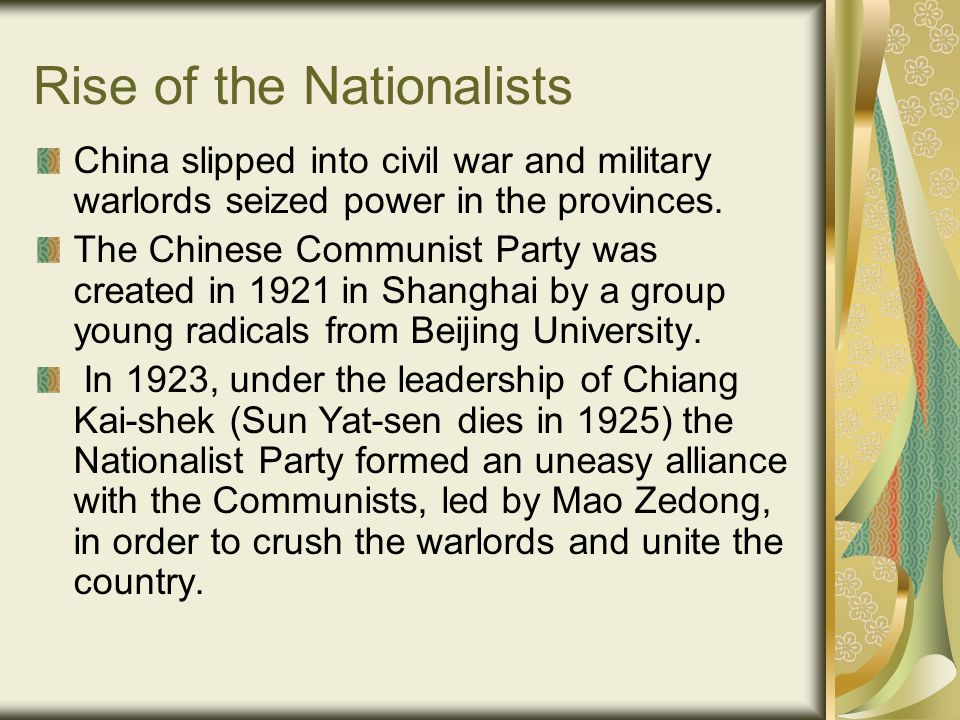 Rise of the Nationalists The Nationalists consolidated their power in 1928, and established the capital of China at Nanking.